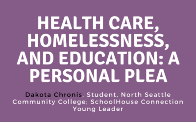 Health Care, Homelessness, and Education: A Personal Plea