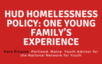 HUD Homelessness Policy: One Young Family's Experience