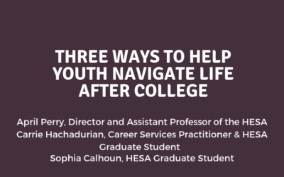 Three Ways to Help Youth Navigate Life After College