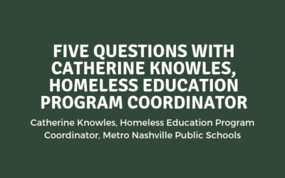 Five Questions with Catherine Knowles, Homeless Education Program Coordinator