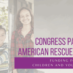 Congress Passes the American Rescue Act Plan: Funding for Homeless Children and Youth Included