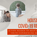 House Passes COVID-19 Relief Bill: Action Needed to Help Children and Youth Experiencing Homelessness