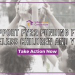 Urgent Action Needed: Support FY22 Funding for Homeless Children and Youth
