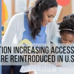Legislation Increasing Access to Child Care Reintroduced in U.S. Senate